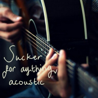 Sucker for Anything Acoustic