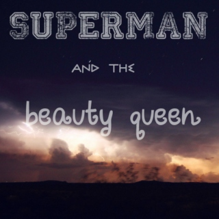 superman and the beauty queen