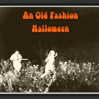 An Old Fashion Halloween