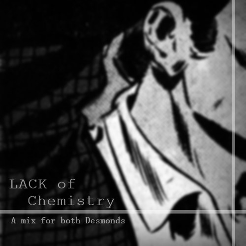 Lack of CHEMISTRY || A mix for both Desmonds