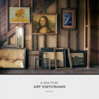 a mix for art historians