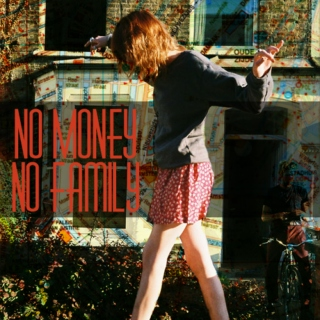 No Money No Family