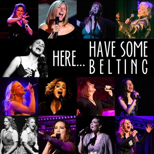 Here...have some BELTING
