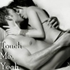 Touch Me, Yeah