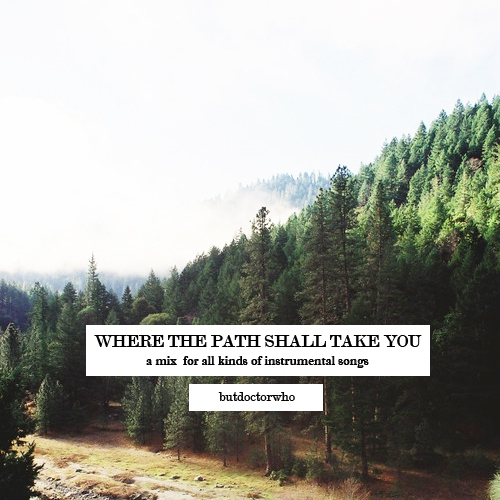 Where the Path Shall Take You (inst vol. 1)