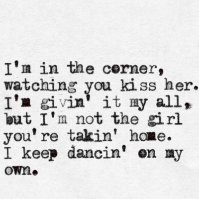 i keep dancing on my own