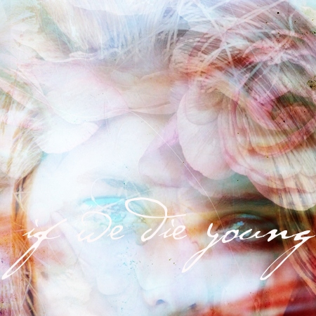 If We Die Young