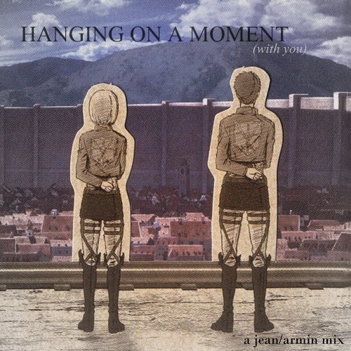 hanging on a moment (with you)