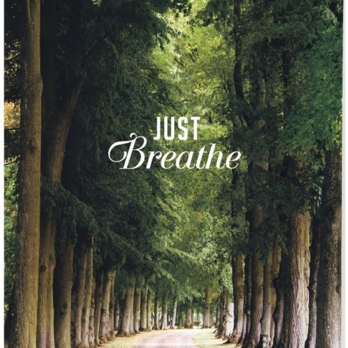 Take a minute… and breathe!
