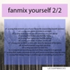 fanmix yourself 2/2