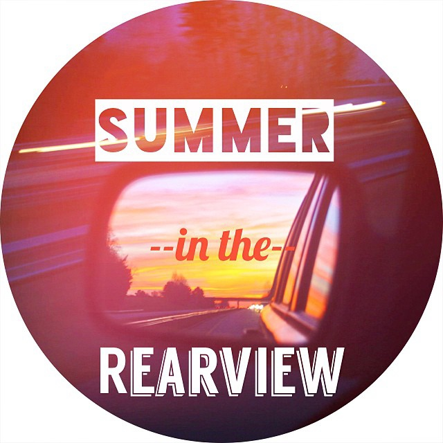 Summer in the Rearview