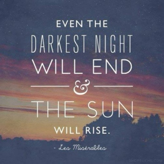 The Sun Will Rise Again.
