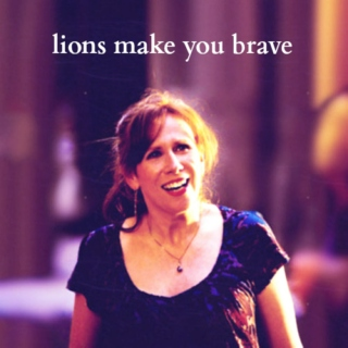 lions make you brave
