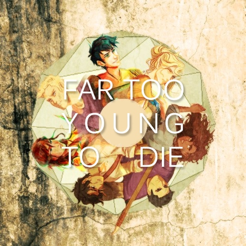 far too young to die