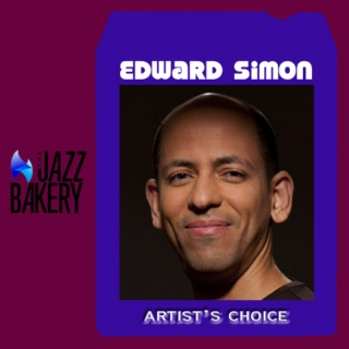 Edward Simon: Artist's Choice