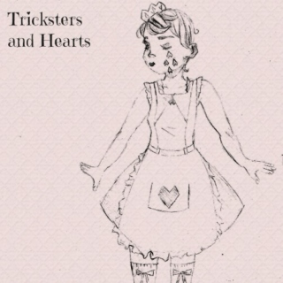 Tricksters and Hearts