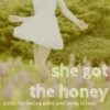 ✺She Got The Honey✺