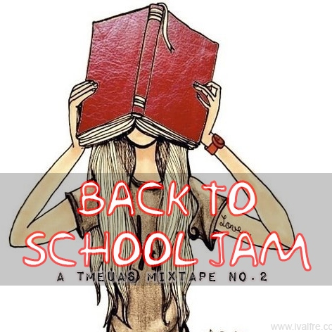 Back To School Jam (TMEUAS Mixtape #2)