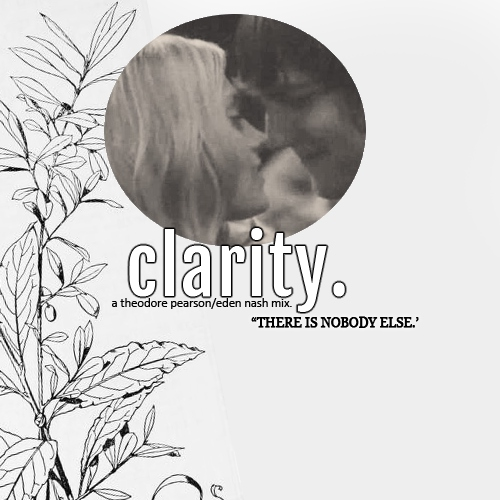 clarity | a tedie mix