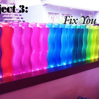 Project 3: Fix You
