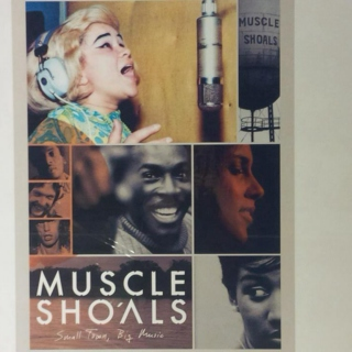 "Muscle Shoals ""Small Town, Big Music"""
