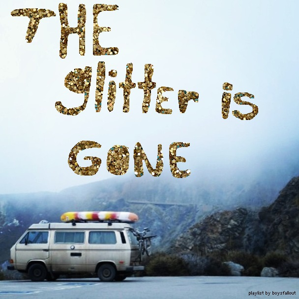 the glitter is gone