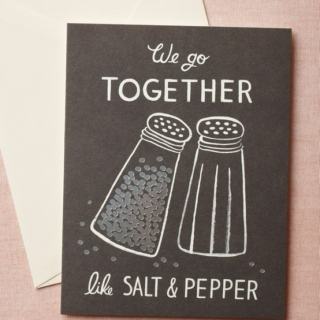 maybe you're salt & maybe I'm pepper