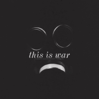 This Is War (An Original Story Fanmix)