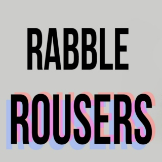 Rabble Rousers {1}