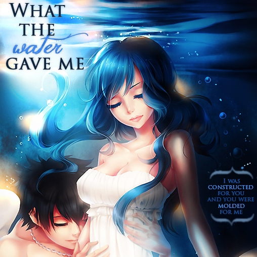 What the water gave me   Gruvia ♥