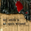 my smile is an open wound