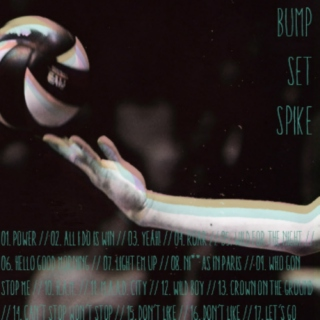 bump. set. spike // volleyball warm-up mix