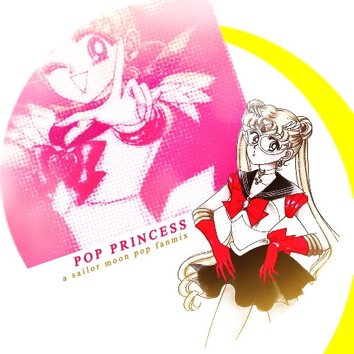 Pop Princess: A Sailor Moon Pop Fanmix