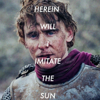 Herein Will I Imitate the Sun