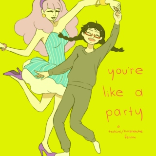 you're like a party - a tsukimi+kuranosuke fanmix
