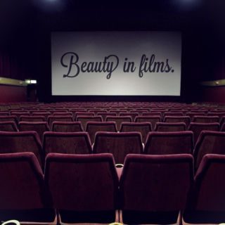 Beauty in films.