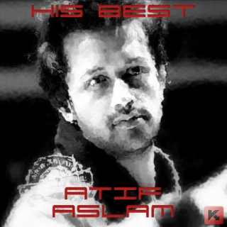 Atif Aslam - His Best