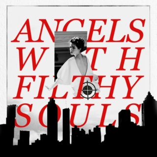 angels with filthy souls