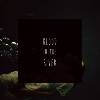 blood in the river
