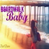 Boardwalk Baby Soundtrack