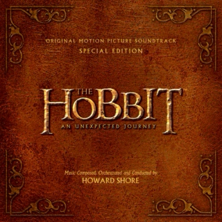 The Hobbit: An Unexpected Journey [Original Motion Picture Soundtrack: Special Edition]