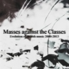 Masses against the Classes