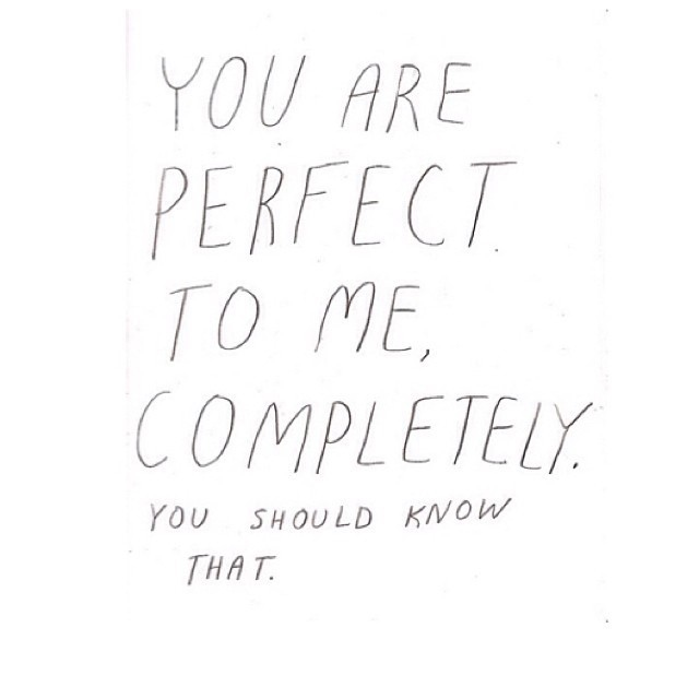 You are perfect