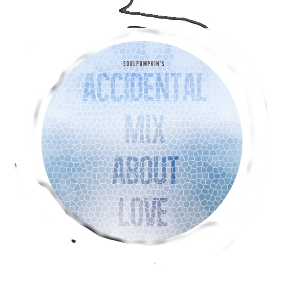 accidental mix about love stuff