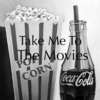 Take Me To The Movies