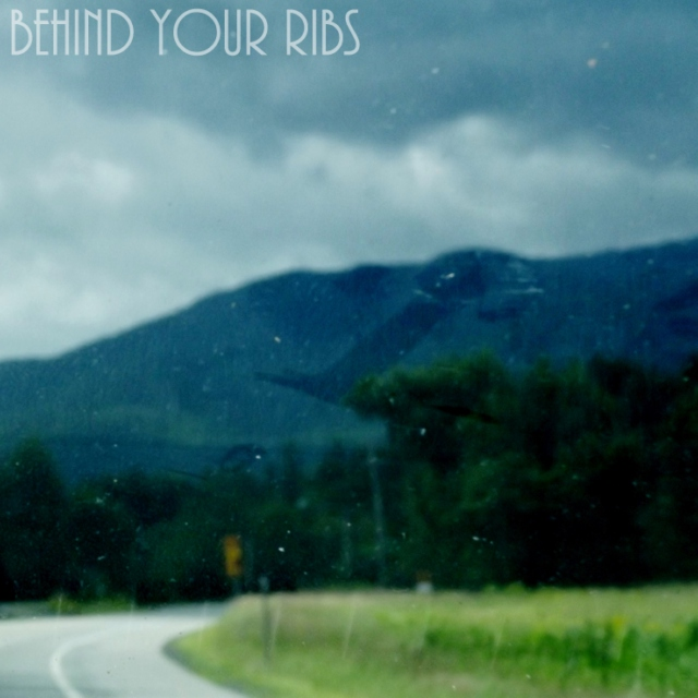behind your ribs