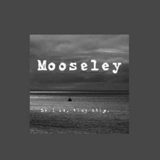 Mooseley Playlist