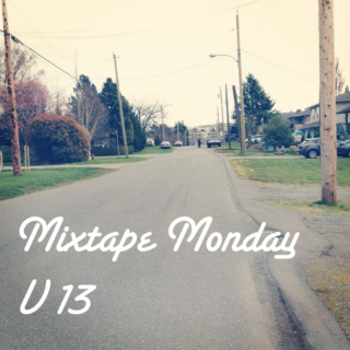 Mixtape Monday V13