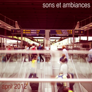 sons et ambiances april 2012