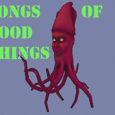 Songs of Good Things